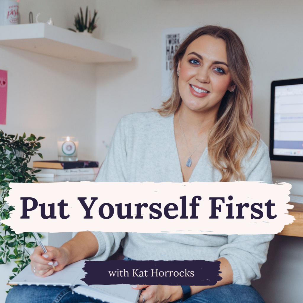 Put Yourself First Podcast
